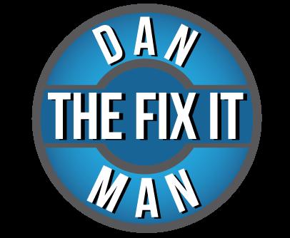 Dan the Fix-it Man
