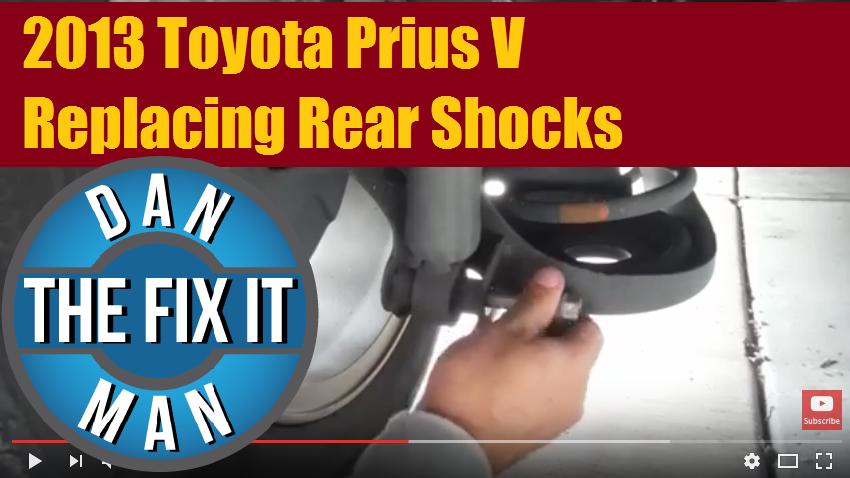 2013 Toyota Prius V Replacing Rear Shocks Dan The Fix It Man