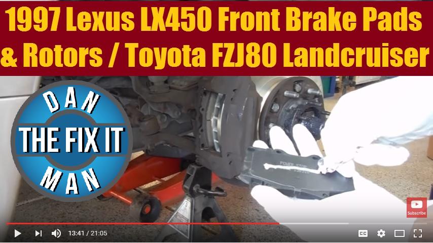 1997 Lexus LX450 Replacing Front Brake Pads & Rotors (Same